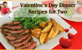 Valentines Day Dinner At Home – Cool Dinner Ideas In Videos – Recipes Valentine's Day Dinner