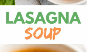Vegan Lasagna Soup – Easy Soup Recipes Vegetarian
