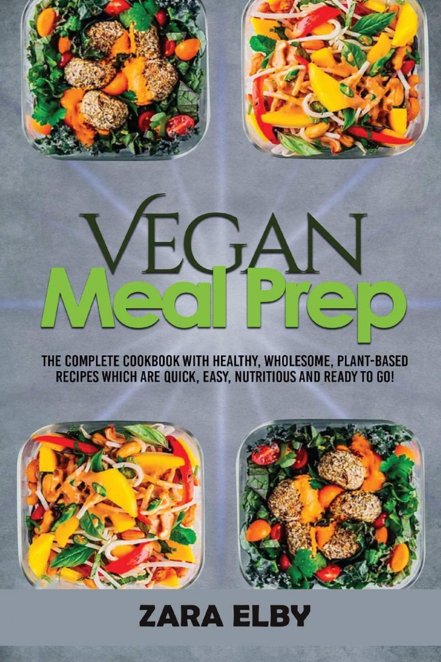 Vegan Meal Prep: The Complete Cookbook with Healthy ..