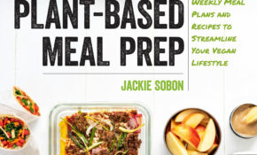 Vegan Yack Attack's Plant Based Meal Prep: Weekly Meal Plans ..