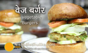 Vegetable Burgers Recipe | Veg Burger Recipes – Veggie Burger – Veg Fast Food Recipes In Hindi