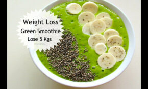 Weight Loss Green Smoothie Recipe – Easy & Healthy Breakfast ..