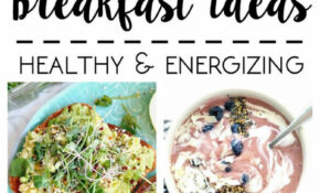 What I Ate: 10 Plant Based Breakfast Ideas » The Glowing Fridge – Healthy Recipes Plant Based