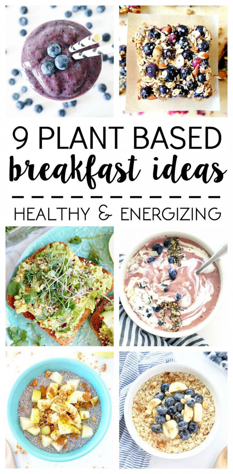 What I Ate: 10 Plant Based Breakfast Ideas » The Glowing Fridge - Healthy Recipes Plant Based