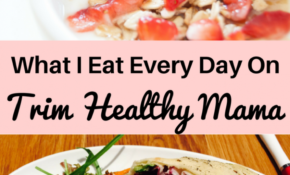 What I Eat In A Day On Trim Healthy Mama | Carrie Willard – Trim Healthy Mama Recipes