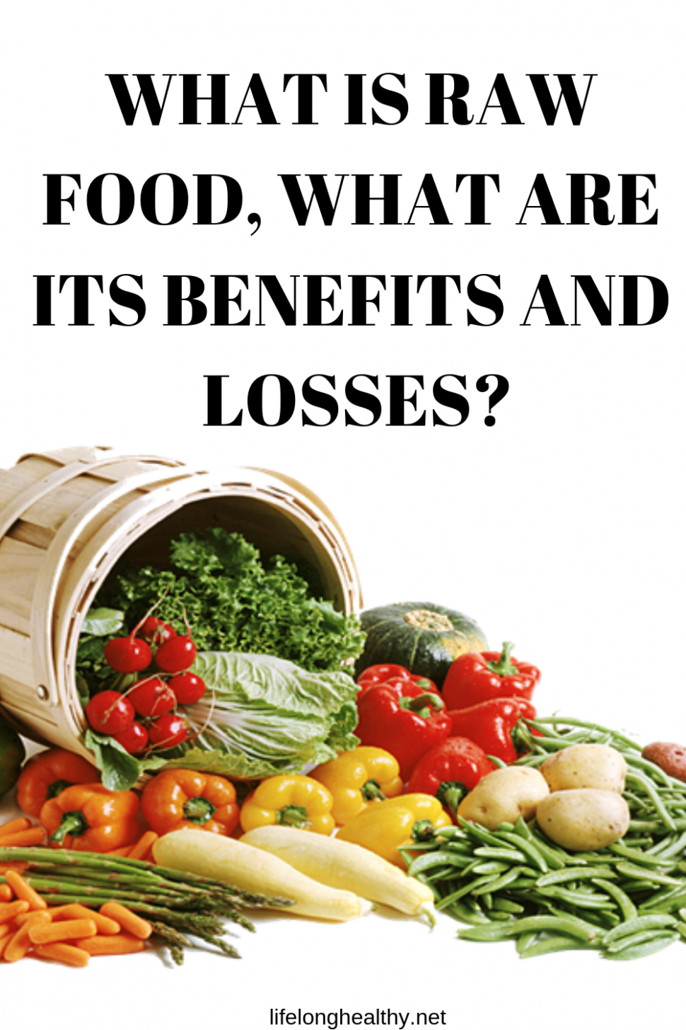 What is Raw Food, What are its Benefits and Losses | Healthy ..