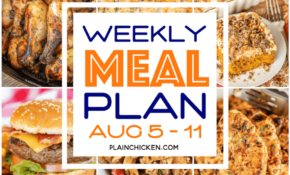 What's For Dinner? Weekly Meal Plan | Plain Chicken® – Recipes Dinner This Week