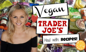 What To Get At Trader Joe's W/ VEGAN Recipes + Meal Ideas – Trader Joe's Dinner Recipes