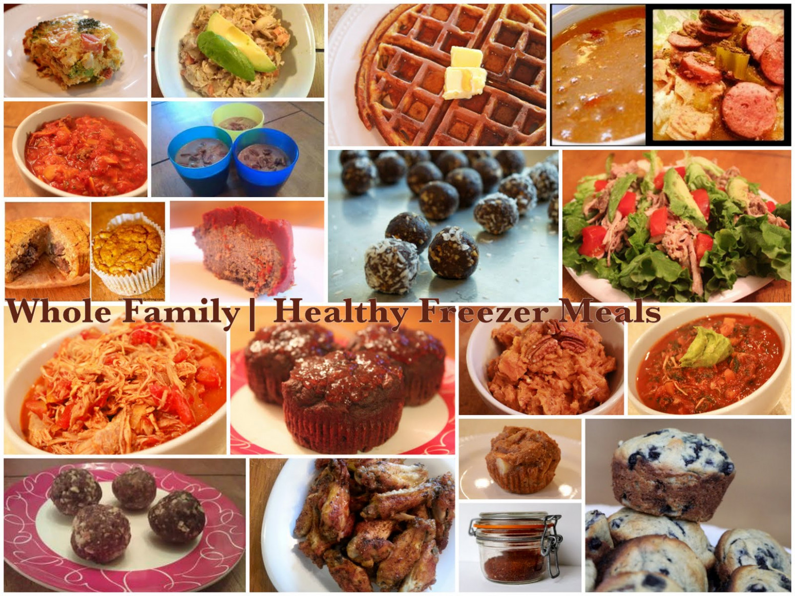 Whole Family | Healthy Freezer Meals - Whole Family Strong - recipes that freeze well healthy