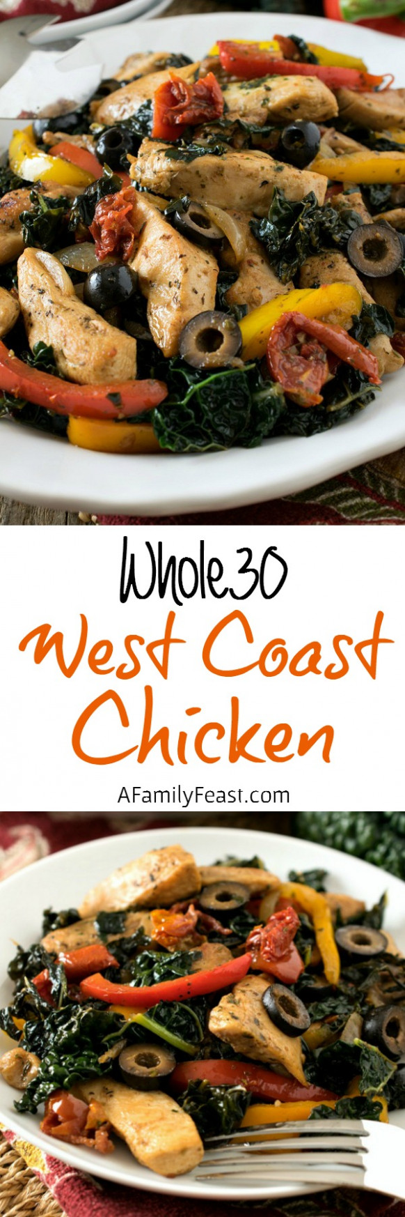 Whole30 West Coast Chicken - A Family Feast® - whole30 recipes chicken