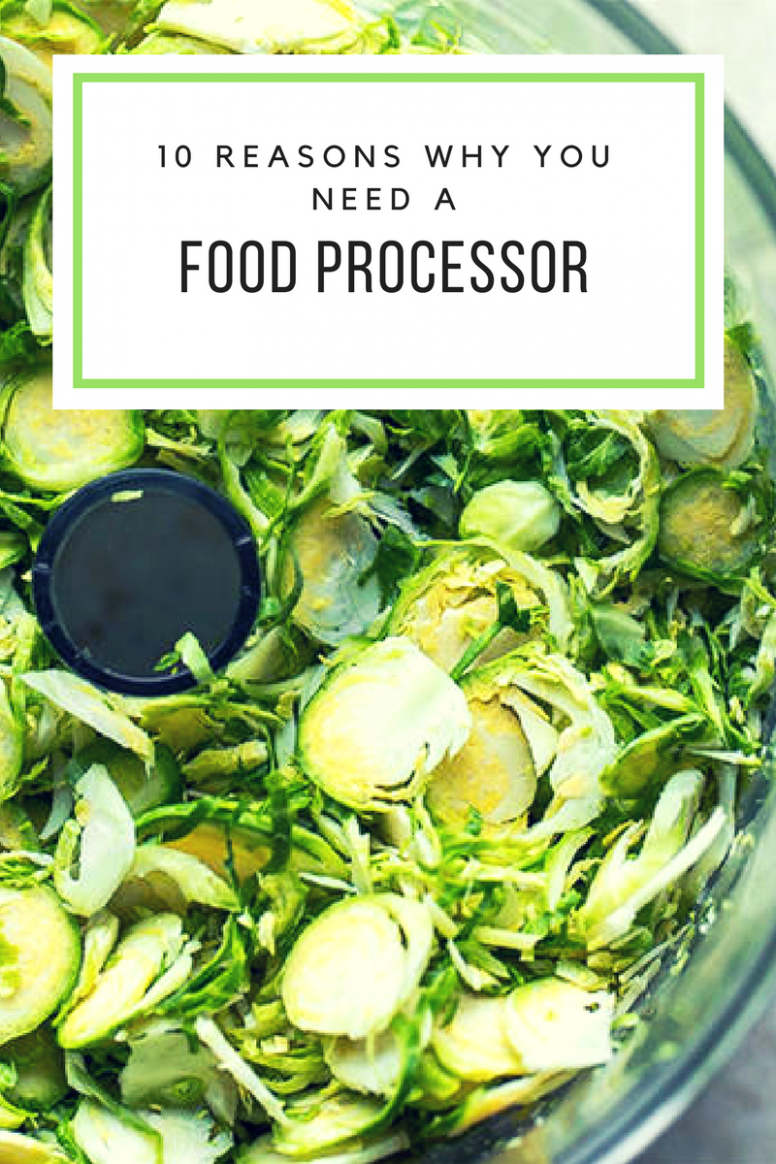 Why You NEED A Food Processor (11 Reasons) - Recipes You Need A Food Processor For
