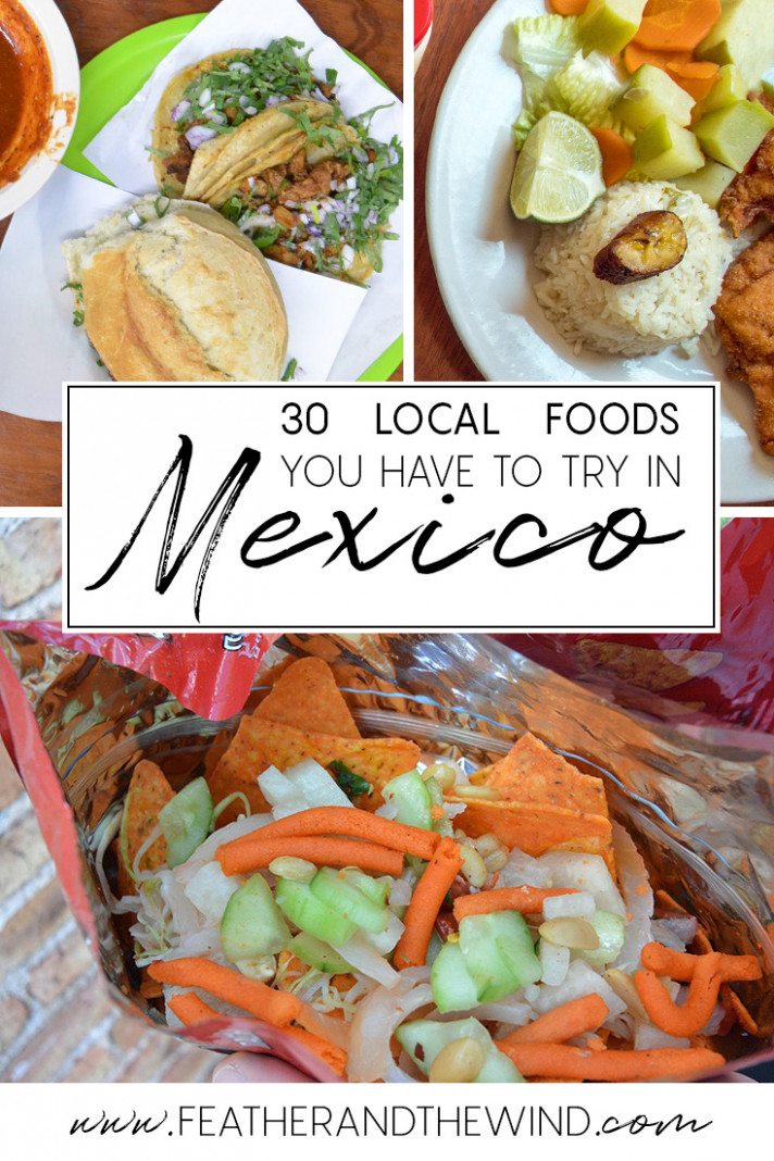 Your Authentic Mexican Food Guide: 14 Foods To Try In Mexico ..