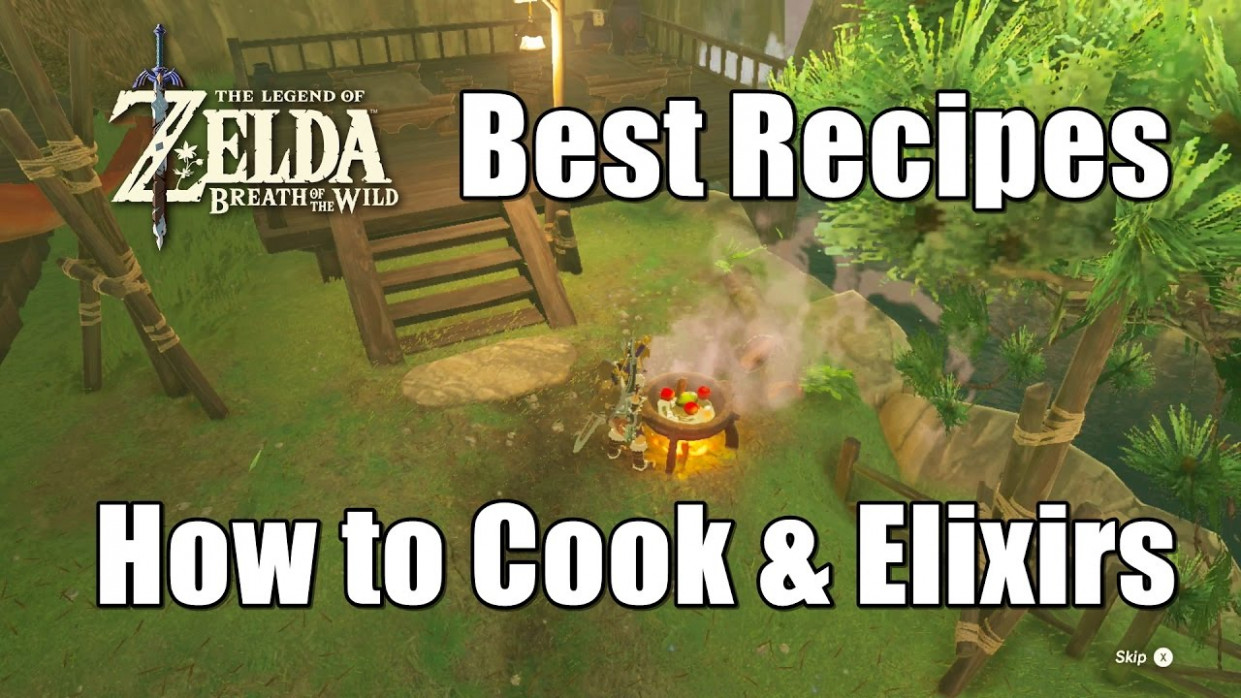 Zelda Breath of the Wild Best Recipes - How to Cook Strong Foods and Elixirs - food recipes breath of the wild
