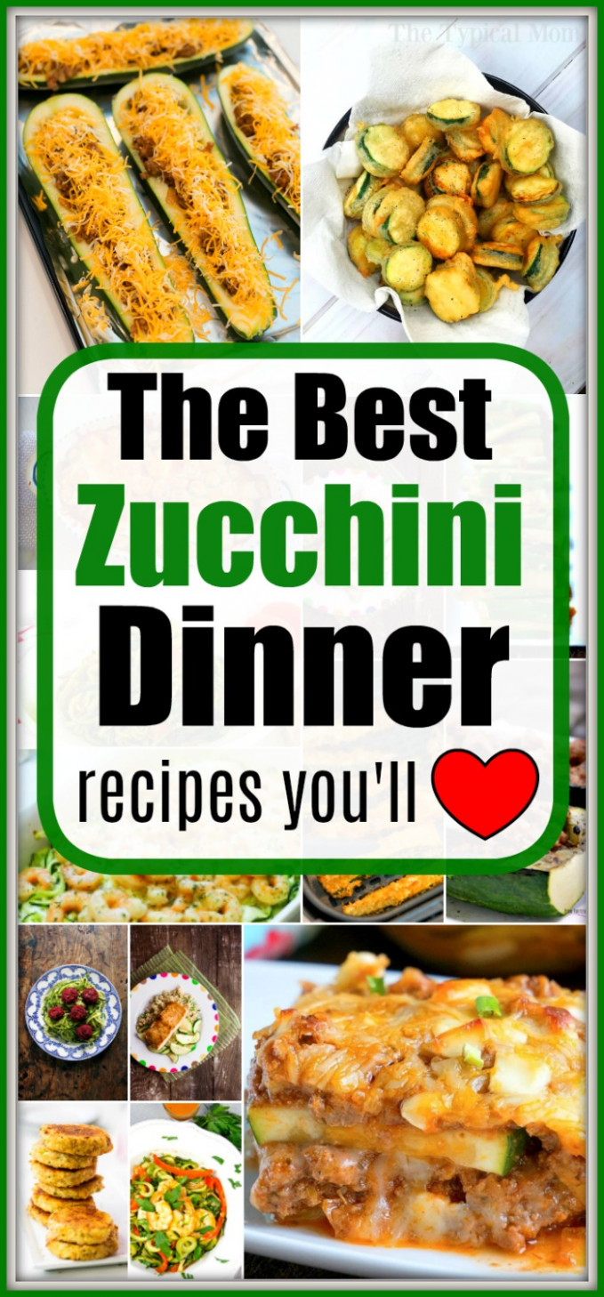 Zucchini Dinner Recipes · The Typical Mom - recipes to try for dinner