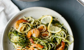 Zucchini Pasta With Lemon Garlic Shrimp – Downshiftology – Healthy Zoodle Recipes
